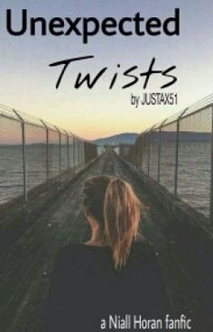 "Read ""Unexpected Twists (Niall Horan FanFiction) - Unexpected Twists"" #wattpad #fanfiction"