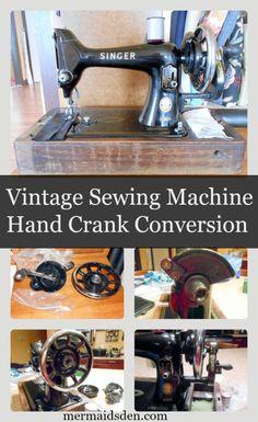 Vintage Sewing Machine Hand Crank Conversion