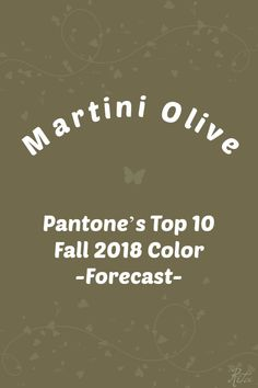 Pantone F/W 2018 color trend :Martini Olive Autumn Fashion 2018, Ny Fashion Week, Fashion Tips, Pantone Colour Palettes, Pantone Color, Lime Punch, Pink Peacoat, Red Pear