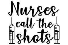 Nurses call the shots SVG Cut file by Creative Fabrica Crafts - Creative Fabrica