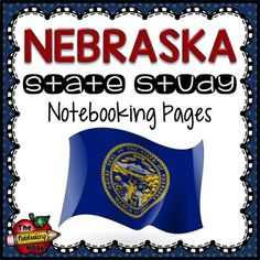 Nebraska State Study Noteboooking Pages