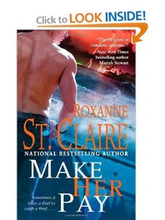 Make Her Pay (Bullet Catchers): Roxanne St. Claire: 9781439102220: Amazon.com: Books