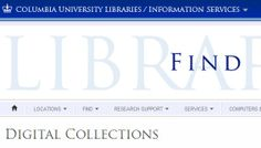 Columbia University Libraries Digital Collections