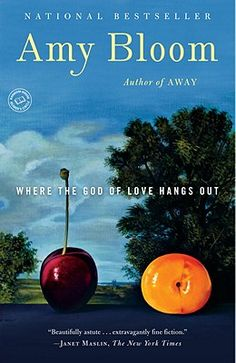 Where the God of Love Hangs Out by Amy Bloom - Love, in its many forms and complexities, weaves through this collection by Amy Bloom, the New York Times bestselling author of Away. Bloom's astonishing and astute stories illuminate the mysteries of passion, family, and friendship.
