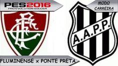 PES 2016 Fluminense x Ponte Preta [ Modo carreira ]