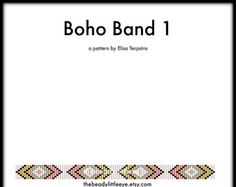 Bead Loom Patterns - Loom Tutorial - Beading Pattern - Loom Beading Pattern - Bracelet Tutorial - Loom Bracelet Pattern - BOHO BAND 1