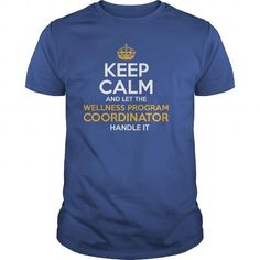 Awesome Tee For Wellness Program Coordinator T Shirts, Hoodies. Check price ==► https://www.sunfrog.com/LifeStyle/Awesome-Tee-For-Wellness-Program-Coordinator-130352803-Royal-Blue-Guys.html?41382