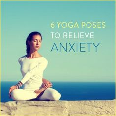 RELAX and relieve anxiety with these six calm-inducing yoga poses. #yogaposesforweightloss