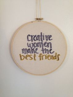 Creative Women Make the Best Friends.  #amiright  --------------------------------------------  A great gift for all your #girlboss friends   *customizable colors