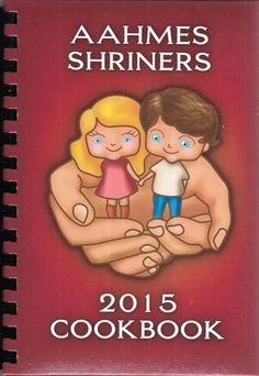 AAHMES SHRINERS 2015 COOKBOOK Spiral Bound Hardcover