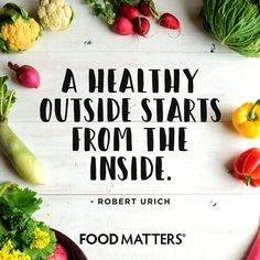 Get the glow from within! ♥  www.foodmatters.com #foodmatters #FMquotes