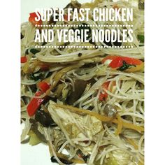 Super fast chicken and vegetable #noodles which are #healthy and #glutenfree #wheatfree #spiraliser