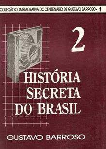 A História Secreta do Brasil, Vol. 2.