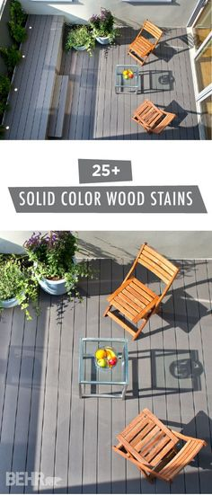 Protect your wooden deck from weathering while giving it a stylish makeover at the same time. BEHR offers a wide range of solid color wood stains that you can choose from. These premium stains and sealers hide the imperfections in your outdoor wooden surfaces while still showing off that gorgeous natural wood texture. Explore everything from neutral grays to deep emerald greens to find the perfect look for your backyard.