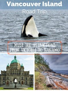A Vancouver Island road trip. Seeing the highlights from Victoria to Nanaimo.