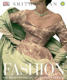 Fashion: The Definitive History of Costume and Style: Amazon.co.uk: Inc. Dorling Kindersley: Books