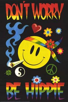 the hippie movement was so cool what goes around comes around! now they call it bohemian....?