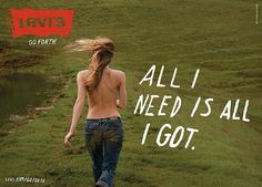 All I need is all I got - Levis | give_all_4you