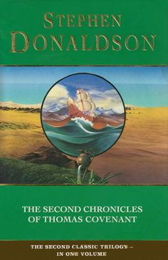 The Second Chronicles of Thomas Covenant: Wounded Land / One Tree / White Gold Wielder by Stephen Donaldson Fantasy Series, Fantasy Books, Sci Fi Fantasy, Science Fiction Magazines, Fiction Books, Self Love Books, John Carter Of Mars, Alternate Worlds, One Tree