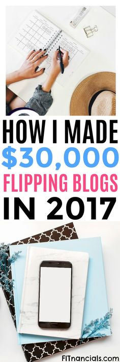 How I Made Over $30,000 Flipping Blogs in 2017 via @fitnancials