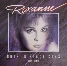 "Roxanne ""Boys In Black Cars"" 1987"