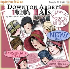 SALE DOWNTON Abbey HAT Pattern 1920 Pdf Booklet Andover Pdf 2014-15 Ed. - Vintage 1920's Flapper Cloche Turban Brim Sew Make