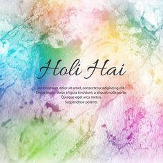 Illustration Of Abstract Colorful Happy Holi Background Happy Birthday Boss, Drinking Warm Lemon Water, Happy Holi Images, Holi Photo, Holi Wishes, Hindu Festivals, Lorem Ipsum, Background Images, Colorful Backgrounds