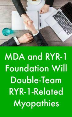 MDA and RYR-1 Foundation Will Double-Team RYR-1-Related Myopathies #MuscularDystrophyNewsToday