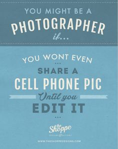 shoppe satire, photography humor, photography jokes, photographer humor, photography quotes, meghan aileen