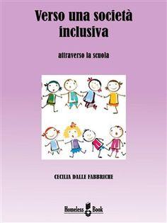 Prezzi e Sconti: Verso una società inclusiva ebook cecilia  ad Euro 4.99 in #Homeless books #Media ebook saggistica