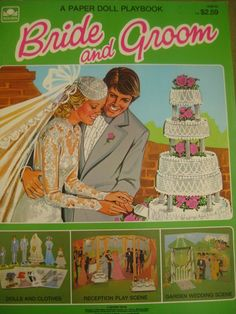 Bride and Groom paper dolls....I spent hours playing with this set!