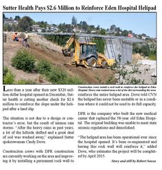 Sutter Health Pays $2.6 Million to Reinforce Eden Hospital Helipad :: Less than a year after their new $320 million dollar hospital opened in December, Sutter Health is cutting another check for $2.6 million to reinforce the slope under the helipad after a land slip.