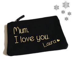 Mum I Love You. Custom Makeup Bag Personalised with Name. Cosmetic Bag. Toiletry Bag. Mothers Day. Christmas Gift. Mum Gift. Gifts for Mums. by SoPinkUK on Etsy