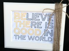 Be the Good Frameable | Store | Pioneer Party Gift and Copy