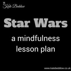 Star Wars is a great starting point for introducing children to relaxation so I have created a Star Wars Mindfulness Lesson Plan -- includes yoga poses. could be using for calming activity in group Teaching Mindfulness, Mindfulness For Kids, Mindfulness Activities, Mindfulness Meditation, Mindfulness Therapy, Anxiety Activities, Mindfulness Practice, Mindfulness Quotes, Coping Skills