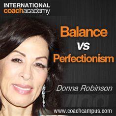 Power Tool:  Balance vs. Perfectionism