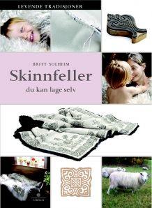 Skinnfeller du kan lage selv av Britt Solheim (Innbundet)