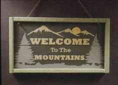 Welcome to the Mountains Sign.  $10.