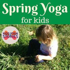 Yoga for Spring + Printable Poster - Kids Yoga Stories Yoga Moves For Kids, Kids Yoga Poses, Easy Yoga Poses, Exercise For Kids, Mindfulness For Kids, Mindfulness Activities, Physical Activities, Preschool Yoga, Visualization Meditation