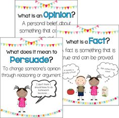 Let's write an opinion! Students practice writing their own opinions after they learn the difference between a fact and opinion. Students will also learn what it means to persuade someone!
