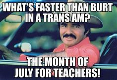 The month of July