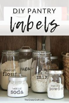 Customize and create: DIY Pantry labels using your Cricut – The Crazy Craft Lady – Own Kitchen Pantry