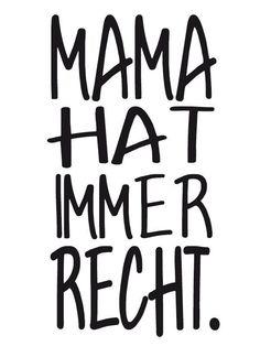 Holz Stempel Mama hat immer Recht
