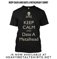 KEEP CALM and DATE a METALHEAD T-SHIRT • https://heavymetaltshirts.net/product/date-a-metalhead-tshirt/ • Worldwide Shipping . . #metal #metalmusic #metalheads #metalhead #metallicafans #metallicashirt #longlivemetal #metallicaforever #headbangers #metallicafan #heavymetalfans #metalfans #metalmusicfans #metalfan #metallife #metallifestyle #metalmusician #metalmusicians #heavymetalfan #metalguy #metalguys #metalgirls #jameshetfieldfans #metallicafamily #metallica #jameshetfield #papahet…