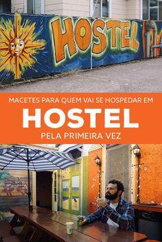 Macetes para quem vai se hospedar em hostel pela primeira vez