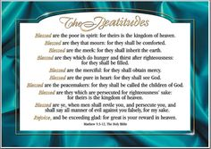 In Christianity, the Beatitudes are the set of teachings by Jesus that begin \