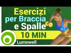 Esercizi per Braccia e Spalle - YouTube