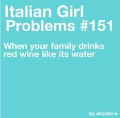 What!?! Red wine isn't water!!??