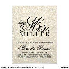 Invite - White Gold Glit Fab future Mrs. Bridal