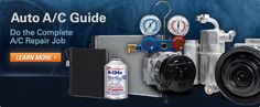 Auto A/C Guide - Do the Complete A/C Repair Job - Learn More